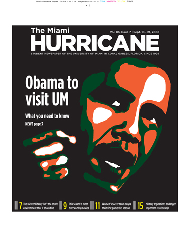 The Miami Hurricane Newspaper, September 2008, Coral Gables, FL. Columbia Scholastic Press Association Gold Circle Award, Photo Illustration, Second Place.